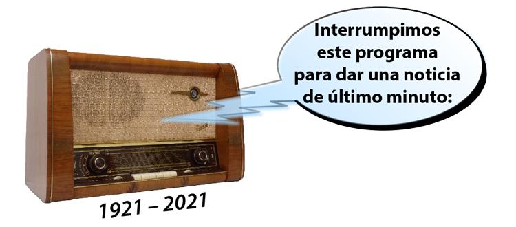 100 años de la Radio en México. Estar en ella es entrar a la historia