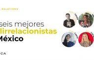 Los seis mejores publirrelacionistas de México